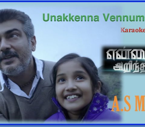 Unakkenna Venum Sollu Song Lyrics